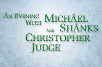 Michael Shanks & Christopher Judge